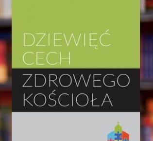 Nowa książka: Dziewięć cech zdrowego kościoła